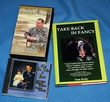 """Tom Kelly book, """"Take Back In Fancy"""" 2005 signed, """"As the Twig is Bent"""" Cd, plus"""
