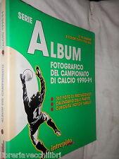 SERIE A ALBUM FOTOGRAFICO DEL CAMPIONATO DI CALCIO 1990-91 Intrepido Sport 1990
