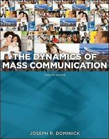 Dynamics of Mass Communication: Media in Transition by Dominick, Joseph