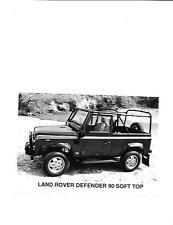 "LAND Rover Defender 90 Soft top originale PRESS PHOTO ""brochure"" correlati"