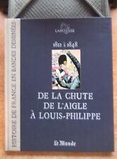 HISTOIRE DE FRANCE EN BANDES DESSINEES T. 12 :  DE LA CHUTE DE L'AIGLE A LOUIS..