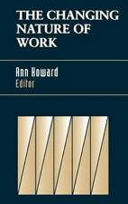 The Changing Nature of Work(J-B SIOP Frontiers Series)Ann Howard (Editor) dj hc