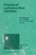 Physics of Luminous Blue Variables : Proceedings of the 113th Colloquium of...