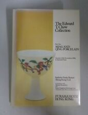 Edward T. Chow Collection Pt 1 Ming and Qing Porcelain Auction Book Hong Kong