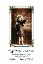 High Notes and Low : Recollections of a Musical Career (with Strings...