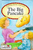 The Big Pancake (Favourite Tales), Kenyon, Tony, Baxter, Nicola, Very Good Book