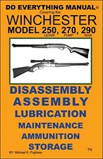 WINCHESTER MODEL 250 LEVEL, 270 PUMP, & 290 SEMI DO EVERYTHING MANUAL  CARE BOOK