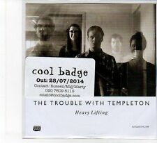 (FB74) The Trouble With Templeton, Heavy Lifting - 2014 DJ CD