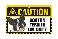 Dog Sign Caution Beware - Boston Terrier