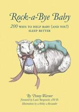 Rock-a-Bye Baby: 200 Ways to Help Baby and You! Sleep Better