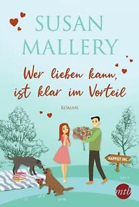 Wer lieben kann, ist klar im Vorteil von Susan Mallery (Taschenbuch)