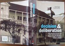 Decision & Deliberation - N.S.W. Parliament, 1856-2003 - Clune & Griffith - 2006