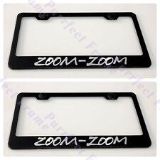 2X ZOOM ZOOM Mazda Black Stainless Steel Metal License Plate Frame Rust Free