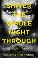 Shiver The Todo Night a Través Libro en Rústica Darragh Mcmanus