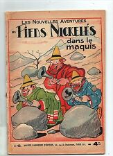 Les Pieds Nickelés 12. Dans le Maquis. FORTON SPE 1938. Bel état