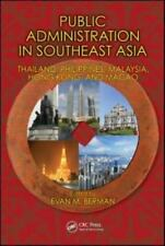 Public Administration in Southeast Asia : Thailand, Singapore, Philippines,...