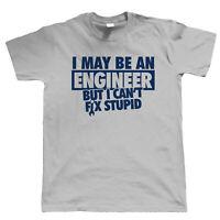 I May Be An Engineer Mens Funny T-Shirt - Joke Birthday Present Gift Him Dad
