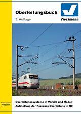 Viessmann H0 4190 Livre de Caténaires - 160 pages