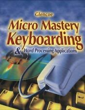 Micro Mastery Keyboarding and Word Processing Applications