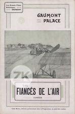 LES FIANCEES DE L'AIR Aviation Léonce PERRET Le BRET Film GAUMONT-PALACE 1913