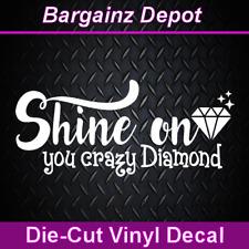 Vinyl Decal .. SHINE ON YOU CRAZY DIAMOND .. Pink Floyd Car Laptop Sticker Decal