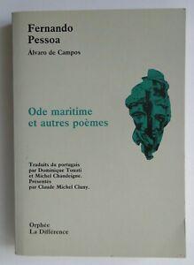 Fernando Pessoa - Odes maritimes et autres poèmes, Orphée La différence Bilingue