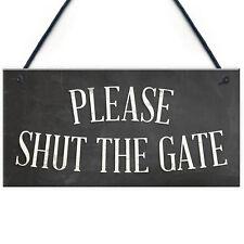 PLEASE SHUT THE GATE Hanging Plaque Garden Wall Fence House Door Sign
