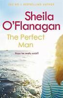 The Perfect Man, O'Flanagan, Sheila, Very Good Book