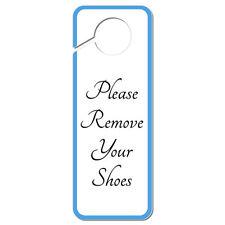 Please Remove Your Shoes Elegant Plastic Door Knob Hanger Sign