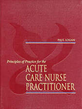 Principles of Practice for the Acute Care Nurse Practitioner by Logan, Paul