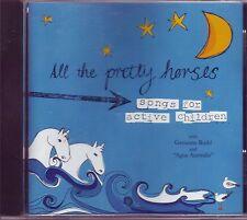 RARE All The Pretty Horses Songs For Active Children Australian CD (2007)