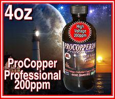 PROFESSIONAL Pro Colloidal Copper *4oz**118ml**200ppm High Voltage Plasma Arc