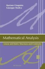 Mathematical Analysis : Linear and Metric Structures and Continuity by...