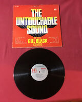 The Untouchable Sound Of The Bill Black Combo  *1962:Hi Records SHL 32009 (VG+)