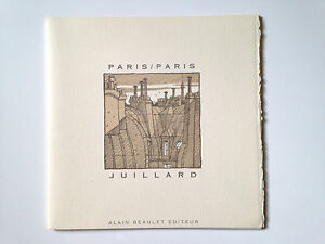 PARIS / PARIS - ANDRÉ JUILLARD - signé numéroté