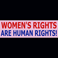 WOMEN'S RIGHTS ARE HUMAN RIGHTS  Bumper Sticker  (BUY 2 GET 1 FREE)