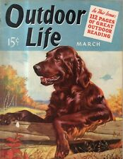 1940 Outdoor Life March - J F Kernan - Irish Setter; Alaska; Coyote;Bow Hunting