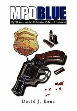M. P. D. Blue by David J. Kane (2010, Paperback)