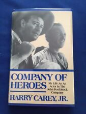 COMPANY OF HEROES. MY LIFE AS AN ACTOR IN THE JOHN FORD STOCK COMPANY- INSCRIBED