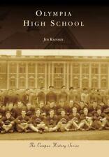 Olympia High School Campus History: Washington