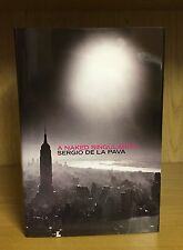 A Naked Singularity - Sergio De La Pava *Signed, Lined & Event Dated* UK 1st/1st