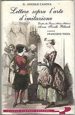 Angelo Canova LETTERE SOPRA L'ARTE D'IMITAZIONE Pironti 1991 Teatro Recitazione