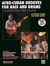 Funkifying the Clave: Afro-Cuban Grooves for Bass and Drums (with CD)-ExLibrary