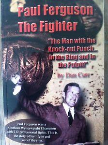 Paul Ferguson the Fighter biography by Dan Carr