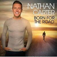Nathan Carter - Born For The Road (NEW CD)