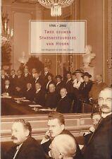 TWEE EEUWEM STADSBESTUURDERS VAN HOORN(1795-2002) - L. Hoogeveen & A. v. Zoonen