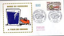 2159+ FDC  ENVELOPPE 1er JOUR  CEF  BOIRE OU CONDUIRE..