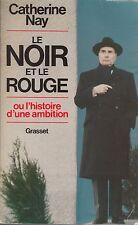 LE NOIR ET LE ROUGE / CATHERINE NAY / GRASSET
