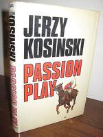 Passion Play Jerzy Kosinski Signed 1st Edition First Printing Novel Fiction