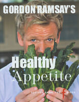 Gordon Ramsay's healthy appetite by Gordon Ramsay (Hardback) Fast and FREE P & P